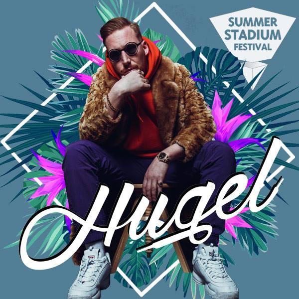 Hugel - dj - Summer Stadium Festival